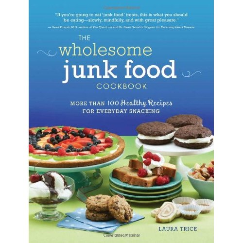 Laura S Wholesome Junk Food Cookbook